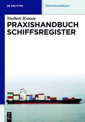 Praxishandbuch Schiffsregister