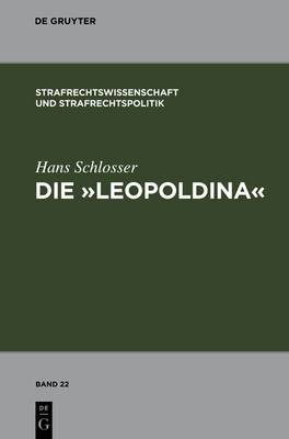 Die  Leopoldina : Toskanisches Strafgesetzbuch Vom 30. November 1786