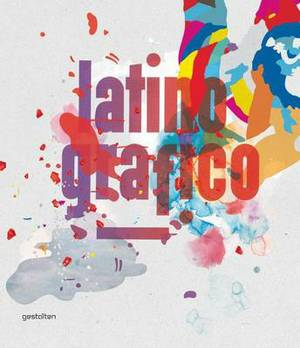 Latino-grafico: Visual Culture from Latin America