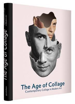 The Age of Collage: Contemporary Collage in Modern Art: volume 2