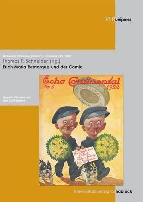 Erich Maria Remarque Jahrbuch XVII/2007: Erich Maria Remarque Und Der Comic