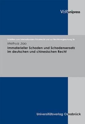 Immaterieller Schaden Und Schadensersatz Im Deutschen Und Chinesischen Recht