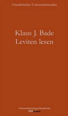 Leviten Lesen: Migration Und Integration in Deutschland