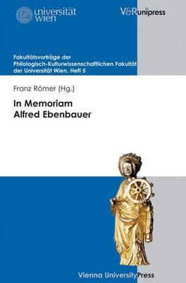 In Memoriam Alfred Ebenbauer