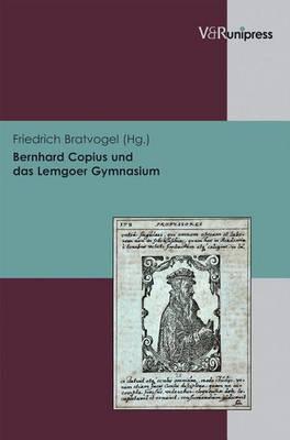Bernhard Copius Und Das Lemgoer Gymnasium