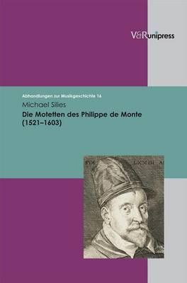Die Motetten Des Philippe de Monte (1521-1603)