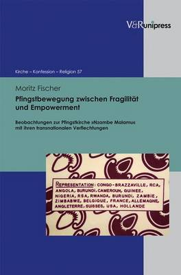 Pfingstbewegung Zwischen Fragilitat Und Empowerment: Beobachtungen Zur Pfingstkirche Nzambe Malamu Mit Ihren Transnationalen Verflechtungen