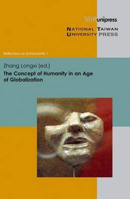 The Concept of Humanity in an Age of Globalization
