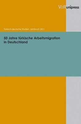 50 Jahre Turkische Arbeitsmigration in Deutschland