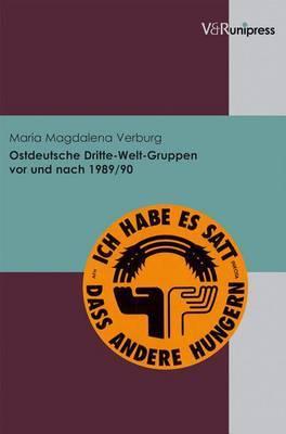 Ostdeutsche Dritte-Welt-Gruppen VOR Und Nach 1989/90