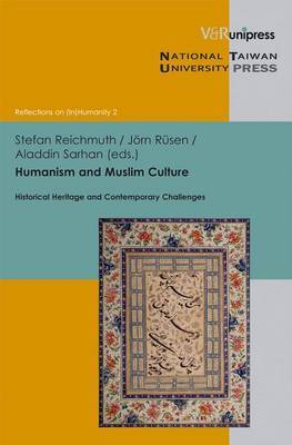 Humanism and Muslim Culture: Historical Heritage and Contemporary Challenges