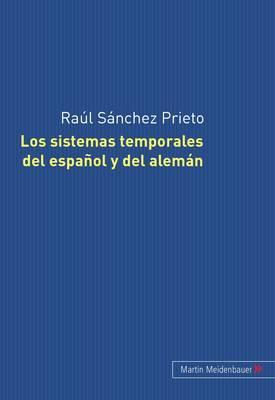Los Sistemas Temporales del Espanol y del Aleman: Su Tratamiento Gramatical