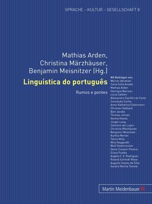 Linguistica Do Portugues: Rumos E Pontes