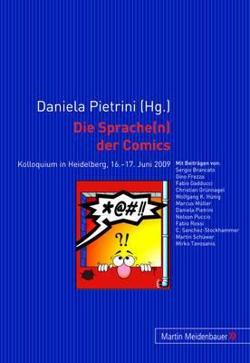 Die Sprache(n) Der Comics: Kolloquium in Heidelberg, 16.-17. Juni 2009