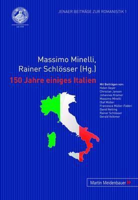 150 Jahre Einiges Italien