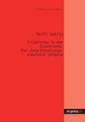 E-Learning in Der Elektronik: Der Java-Schaltungssimulator Jvspice