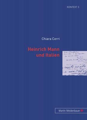 Heinrich Mann Und Italien