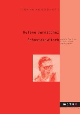 Schostakowitsch: Und Die Fabrik Des Exzentrischen Schauspielers
