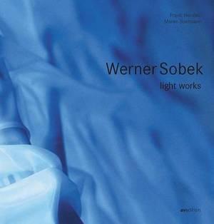 Werner Sobek: Light Works