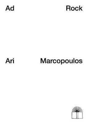 Ari Marcopoulos: Ad Rock - Adam Horovitz