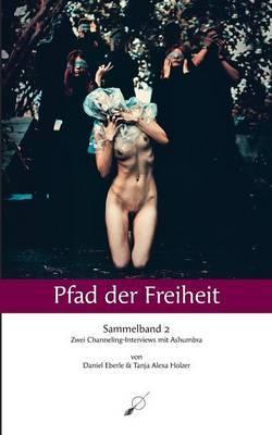 Pfad Der Freiheit - Sammelband 2