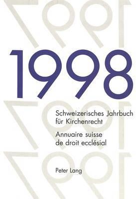 Schweizerisches Jahrbuch Fur Kirchenrecht, Band 3, 1998