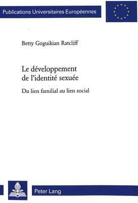 Le Developpement de L Identite Sexuee: Du Lien Familial Au Lien Social