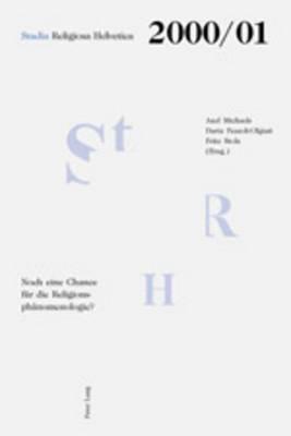 Noch Eine Chance Fuer Die Religionsphaenomenologie?: Vol. 6/7