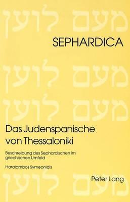 Das Judenspanische Von Thessaloniki: Beschreibung Des Sephardischen Im Griechischen Umfeld