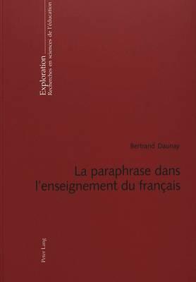 La Paraphrase Dans L Enseignement Du Francais