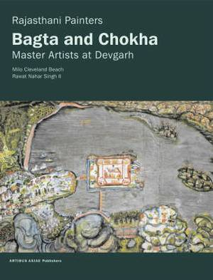 Rajasthani Painters: Bagta and Choka: Master Artists at Devgarh