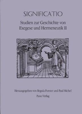 Significatio: Studien Zur Geschichte Von Exegese Und Hermeneutik II