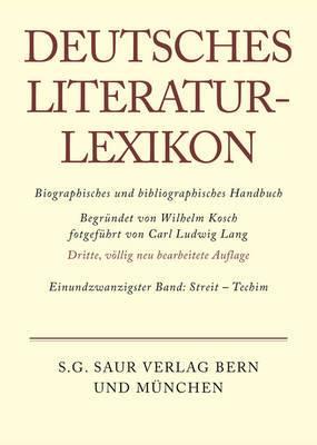 Deutsches Literatur-Lexikon, Band 21, Streit - Techim