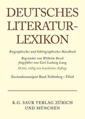 Deutsches Literatur-Lexikon, Band 22, Tecklenburg-Tilisch