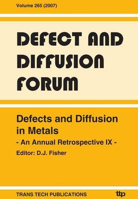 Defects and Diffusion in Metals: An Annual Retrospective IX