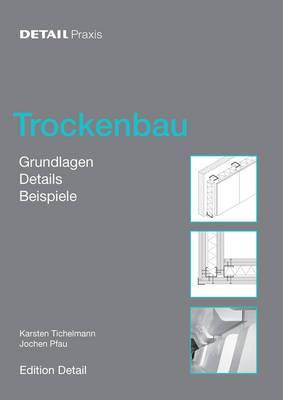 Trockenbau: Grundlagen, Materialien, Anwendungen