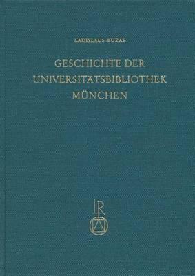 Geschichte Der Universitatbibliothek Munchen