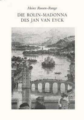 Die Rolin-Madonna Des Jan Van Eyck: Form Und Inhalt