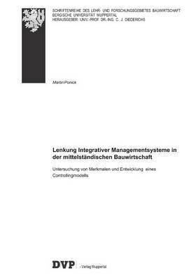 Lenkung Integrativer Managementsysteme in Der Mittelstandischen Bauwirtschaft