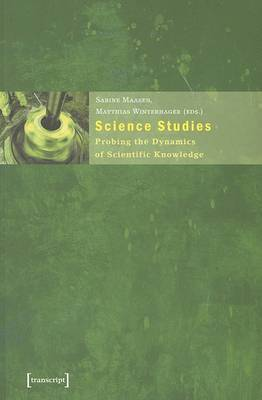 Science Studies: Probing the Dynamics of Scientific Knowledge