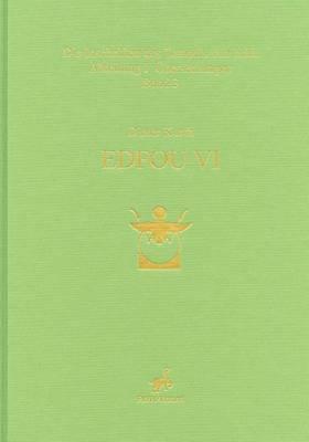 Edfou VI: Die Inschriften Des Tempels Von Edfu