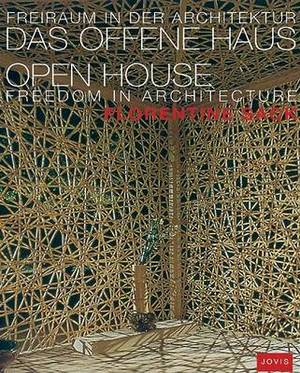 Open House: Freedom in Architecture