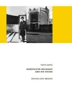 Konstantin Melnikov & His House