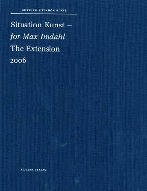 Situation Kunst - for Max Imdahl: The Extension 2006