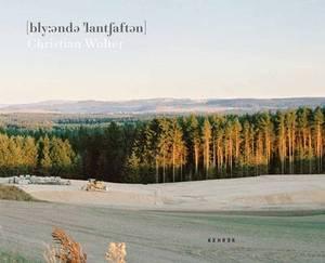 Christian Wolter: Bluhenden Landschaften