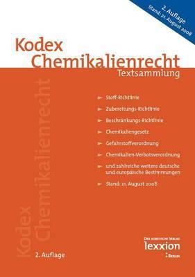 Kodex Chemikalienrecht: Textsammlung 2. Auflage