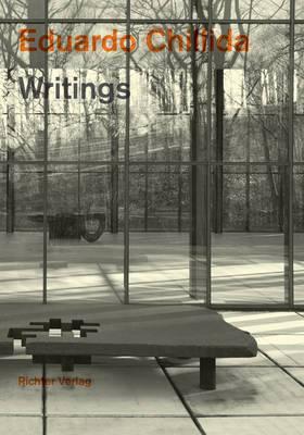 Eduardo Chillida: Writings