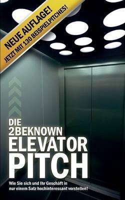 Die 2beknown Elevator Pitch