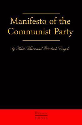Manifesto of the Communist Party: The Communist Manifesto
