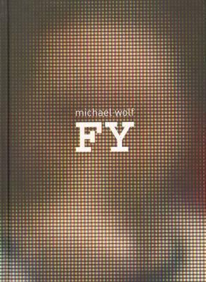 Michael Wolf - Fy